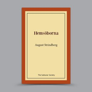 August Strindberg: Hemsöborna